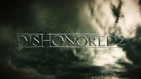 Dishonored 2 - Trailer d'annonce