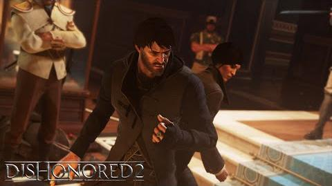 Dishonored 2 – Bande-annonce de gameplay avec Corvo