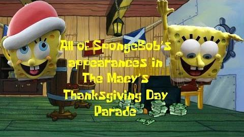 All Of SpongeBob's Appearances in The Macy's Thanksgiving Day Parade (Up to 2015)