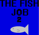 The Fish Job 2/Chapter 3