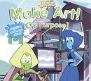 Make Art! (On Purpose)