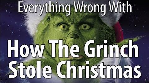 Everything Wrong With How The Grinch Stole Christmas - Again - With Nostalgia Critic