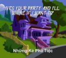 It's Your Party and I'll Whine If I Want To