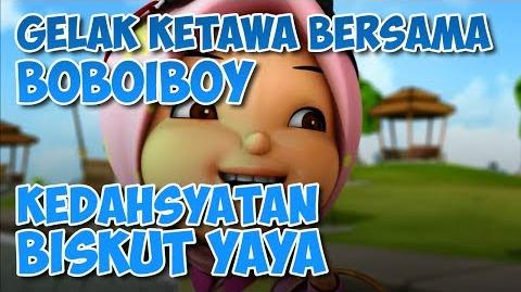 BoBoiBoy Kedahsyatan Biskut Yaya