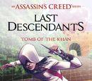 Assassin's Creed: Последние наследники - Гробница хана