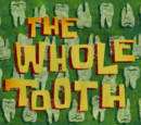 The Whole Tooth (gallery)