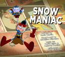 Snow Maniac