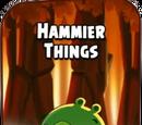 Hammier Things