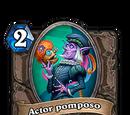 Actor pomposo
