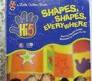 Hi-5: Shapes, Shapes Everywhere