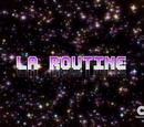La routine