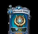 Mammoth Shield
