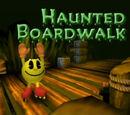 Haunted Boardwalk
