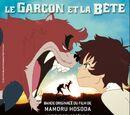 Le Garçon et la Bête : Original Soundtrack