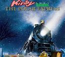 Kirby Boards The Polar Express