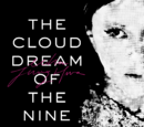The Cloud Dream of the Nine