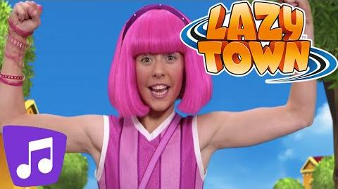 LazyTown Having a Great Time Music Video