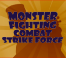 Monster Fighting Combat Strike Force