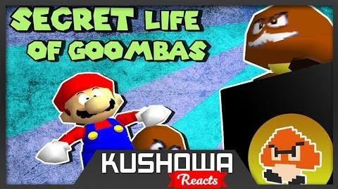 Kushowa Reacts to SM64 Bloopers: SECRET LIFE OF GOOMBAS