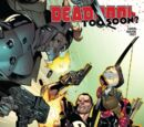 Deadpool: Too Soon? Vol 1 4