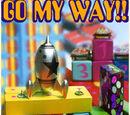 GO MY WAY!!