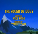 The Sound of Dogs