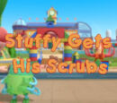 Stuffy Gets His Scrubs