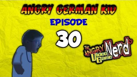 Angry German Kid watches AVGN AGK Episode 30