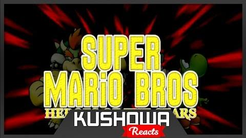 Kushowa Reacts to Super Mario Bros Heroes of the Stars Episode 1 Part 1