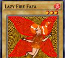 Lazy Fire Fafa