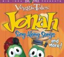 Jonah Sing-Along Songs and More!