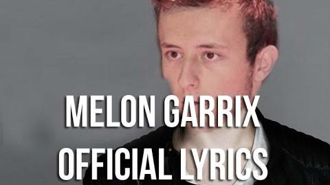 Melon Garrix - Animelon the god (OFFICIAL LYRICS)