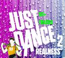 Just Dance Realness 2