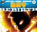 Justice League of America: The Ray Rebirth Vol.1 1