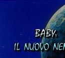 Baby: il nuovo nemico