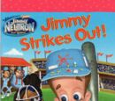 Jimmy Strikes Out
