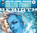 Justice League of America: Killer Frost Rebirth Vol.1 1
