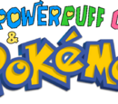 The Powerpuff Girls & Pokémon