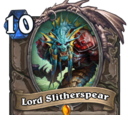 Lord Slitherspear (heroic card)