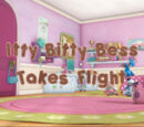 Itty Bitty Bess Takes Flight