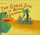 The Grass Seed is Always Greener...