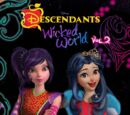 Descendants: Wicked World Cinestory Comic, Vol. 2