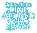 Juice=Juice LIVE AROUND 2017 ~NEXT ONE~