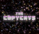 The Copycats