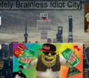 Completely Brainless Idiot City