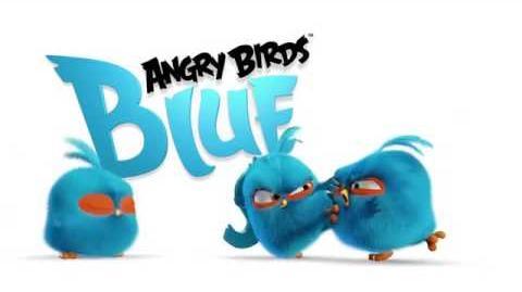 Angry Birds Blues- Teaser Trailer