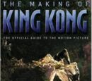 The Making of King Kong: The Official Guide to the Motion Picture