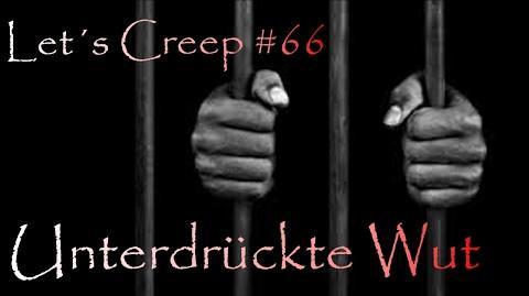 Let´s Creep 066 - Unterdrückte Wut