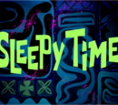 Sleepy Time (transcript)