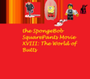 The SpongeBob SquarePants Movie XVIII: The World of Butts